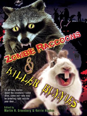 cover image of Zombie Raccoons & Killer Bunnies